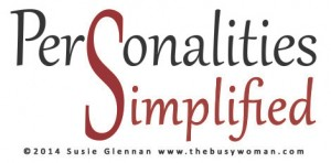 Personalities Simplified by Susie The Busy Woman